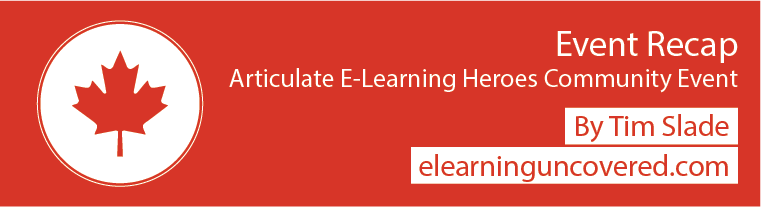 Event Recap: Articulate E-Learning Heroes Community Event - E-Learning Uncovered