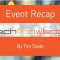 Event Recap - TechKnowledge 2015-01