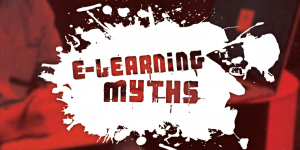 E-Learning Myths