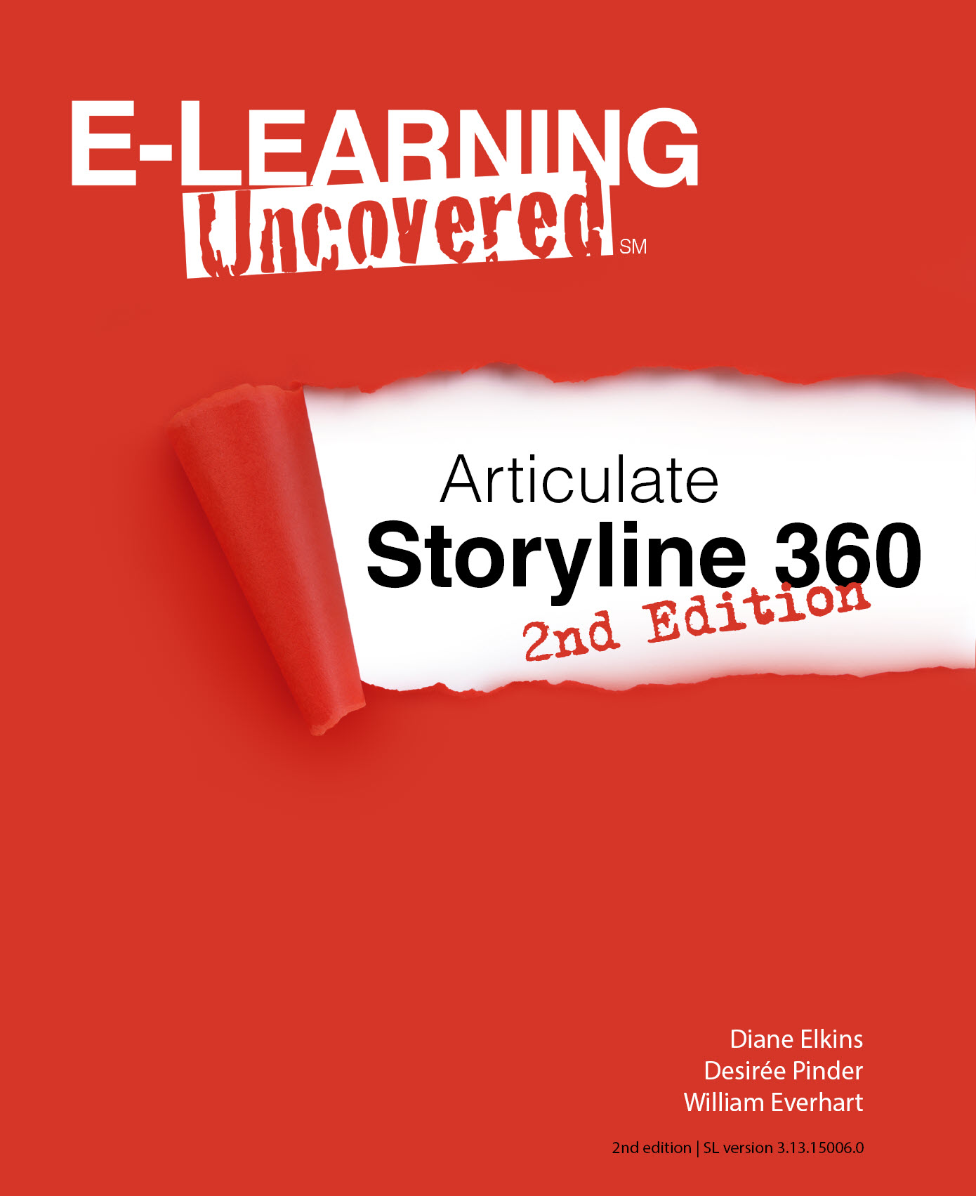 E-Learning Uncovered's Articulate Storyline 360 second edition book